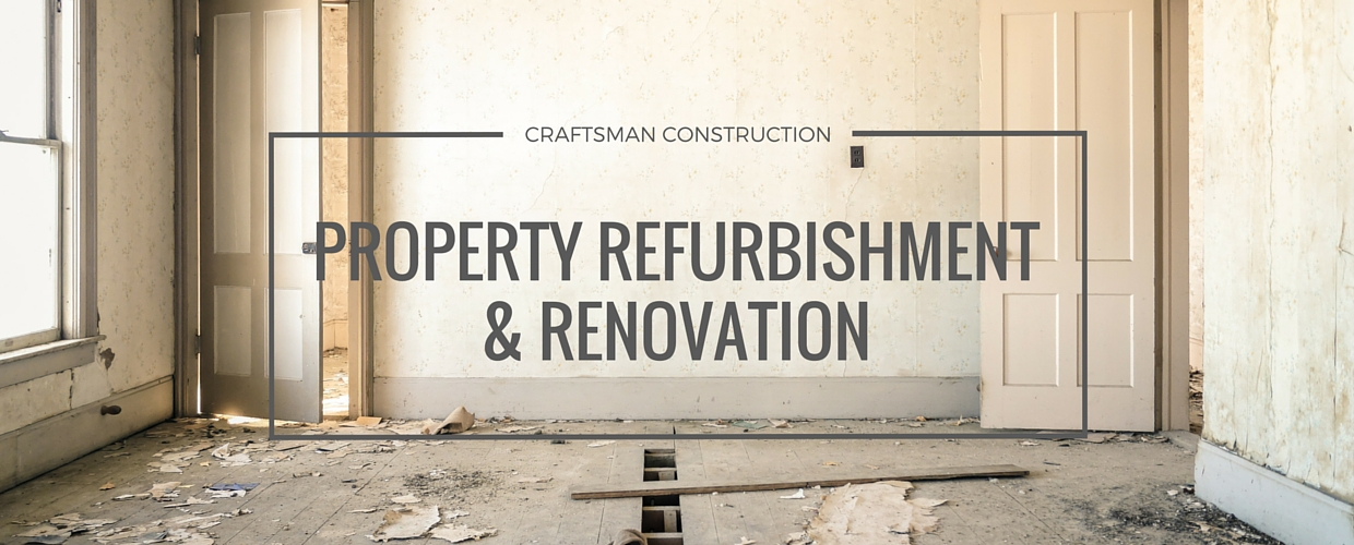 PROPERTY REFURBISHMENT AND RENOVATION